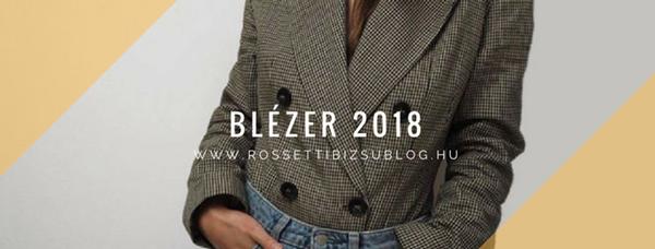 Így viseld a blézert 2018-ban!